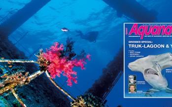 ++ Aquanaut – Ausgabe März / April 2015 ++ Bahamas ++ Mecklenburgische Seenplatte ++ Truk-Lagoon ++ Yap ++