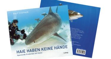 HAIE HABEN KEINE HÄNDE – ein Interview mit dem Autor Ralf Kiefner